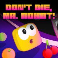 Don't Die Mr. Robot! (PS Vita)
